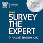 ACHC_SurveyTheExpert_PodcastSeries_SpecialEdition150